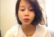 """Sốt clip nữ sinh xinh đẹp bình về vẻ """"hào nhoáng"""" của du học sinh Việt"""